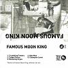 Famous Moon King
