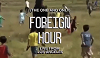 Foreign Hour w/ Jon Trini  07.02.20 Radio Episode