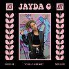 Jayda G  05.02.18 Incoming