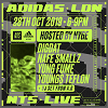 Live from Adidas LDN Oxford Street 24.10.19 Incoming