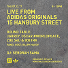 Live From Adidas Originals 15 Hanbury Street 05.12.17 Incoming