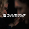 Franz Ferdinand 03.01.18 Incoming