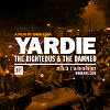 YARDIE: The Righteous & The Damned 22.08.18 Incoming