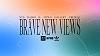 HVW8 - Brave New Views Radio Series